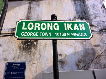 penang Penang street names in Hokkien that relates to local history LorongIkan